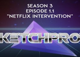 "Sketchprov – 03×1.1 – ""Netflix Intervention"""