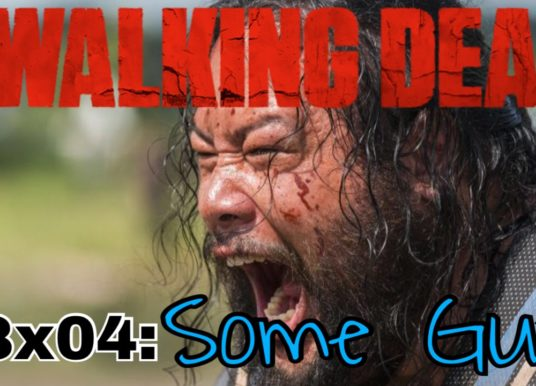 """TV Ate My Brain – The Walking Dead: 8×04 """"Some Guy"""""""