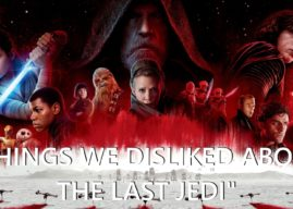 "We Got Five – Ep. 97 – Things We Disliked About ""The Last Jedi"""